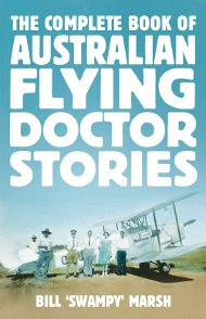 Cover Complete Book of Australian Flying Doctor Stories